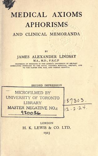 Medical axioms, aphorisms, and clinical memoranda.