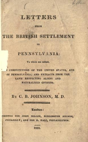 Letters from the British settlement in Pennsylvania by Charles Britten Johnson