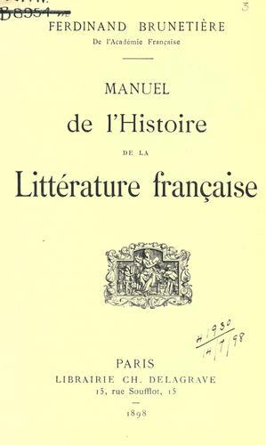 Manuel de l'histoire de la littérature française.
