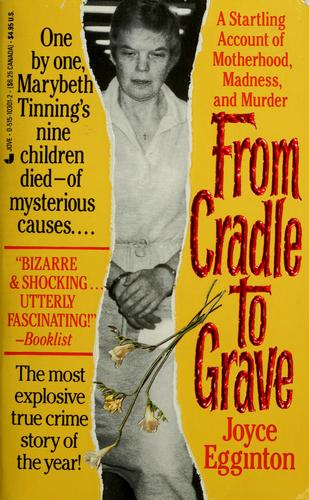 From cradle to grave by Joyce Egginton