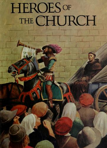 Heroes of the church by Catherine Herzel