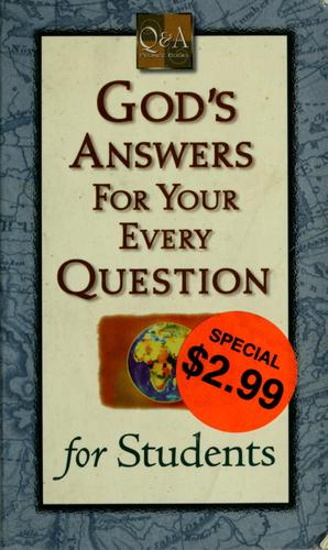 God's answers for your every question for students by Albury Publishing