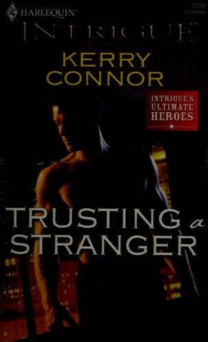 Trusting a stranger by Kerry Connor