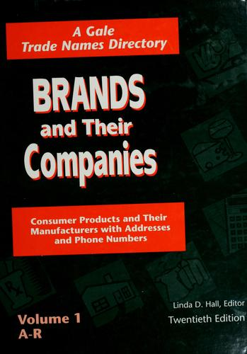 Brands and their companies by Linda D. Hall