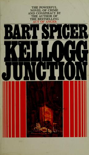Kellogg Junction by Bart Spicer