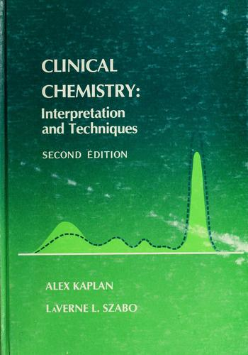Clinical chemistry by Alex Kaplan