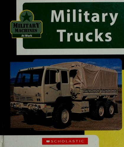 Military Trucks by E.S. Budd