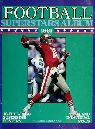 Football superstars album, 1991 by Richard J. Brenner