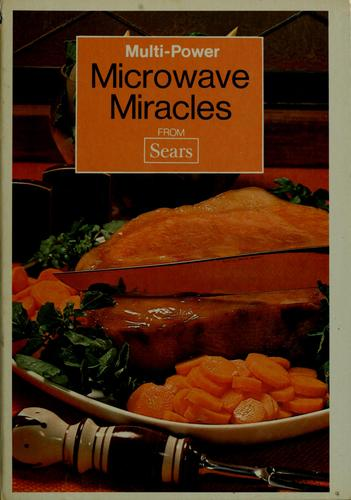 Multi-power microwave miracles from Sears by Hyla Nelson O'Connor