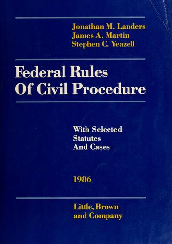 Landers and Martin federal rules of civil procedure by United States. Supreme Court.