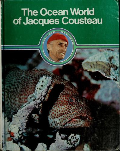 Quest for food by Jacques Yves Cousteau, Jacques Yves Cousteau