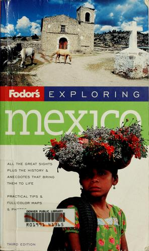 Fodor's exploring Mexico by Fiona Dunlop