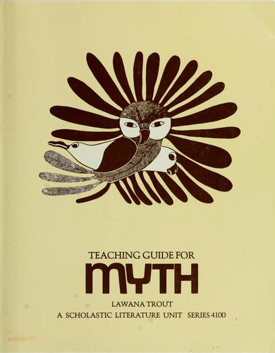 Teaching guide for Myth by Lawana Trout