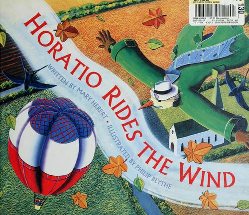 Horatio rides the wind by Mary Hebert