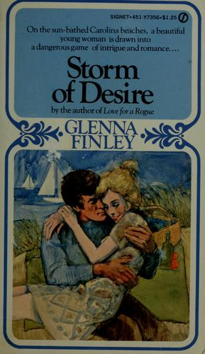 Storm of desire by Glenna Finley
