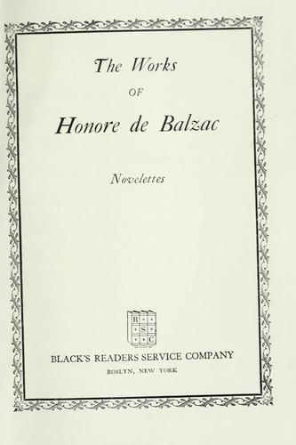 The works of Honore de Balzac: Novelettes by Honoré de Balzac
