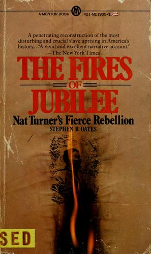 The fires of jubilee by Stephen B. Oates
