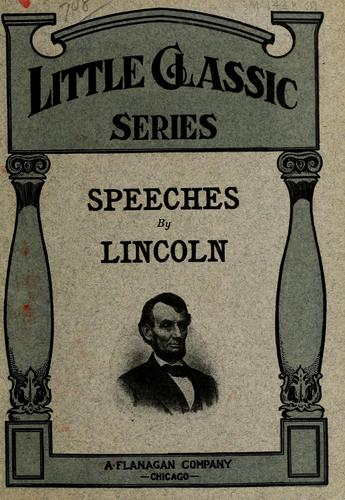 Speeches by Lincoln by Abraham Lincoln