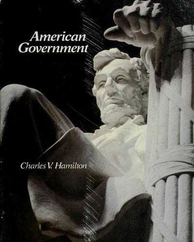 American government by Charles V. Hamilton