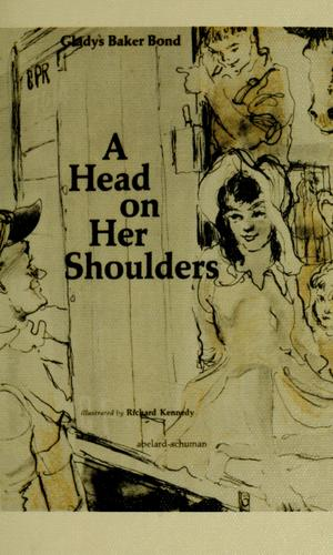 A head on her shoulders by Gladys Baker Bond