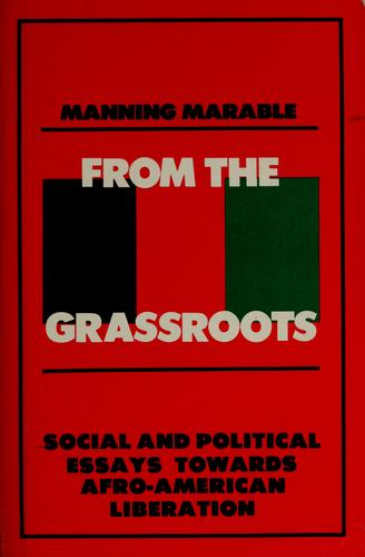 From the grassroots by Manning Marable