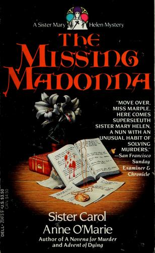 The missing Madonna by Carol Anne O'Marie