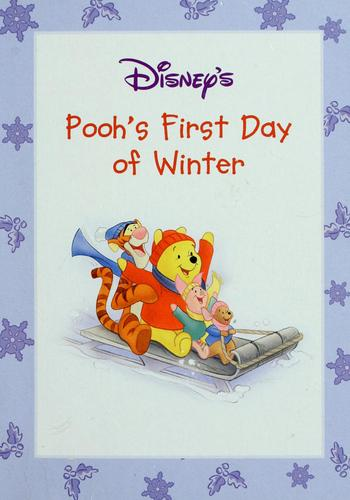 Disney's Pooh's first day of winter by A. A. Milne