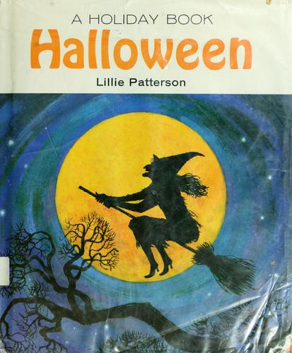 A holiday book : Halloween by Lillie Patterson