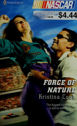 Force of nature by Kristina Cook