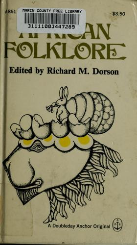 African folklore by Richard Mercer Dorson