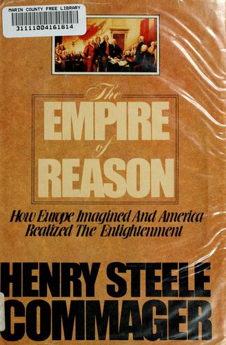 The empire of reason by Henry Steele Commager