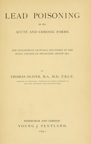 Lead poisoning by Oliver, Thomas Sir