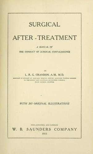 Surgical after-treatment by L. R. G. Crandon