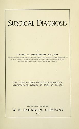 Surgical diagnosis by Daniel N. Eisendrath