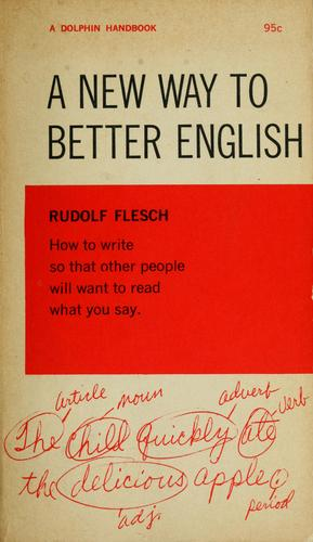A new way to better English by Rudolf Flesch