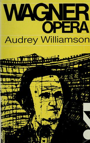 Wagner opera by Audrey Williamson