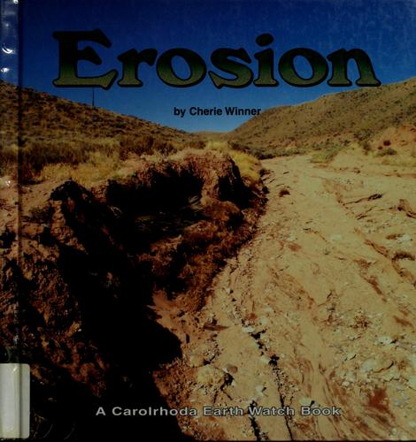 Erosion by Cherie Winner