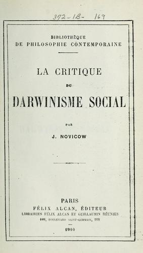 La critique du Darwinisme social by Jacques Novicow