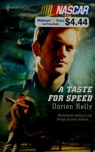 A taste for speed by Dorien Kelly