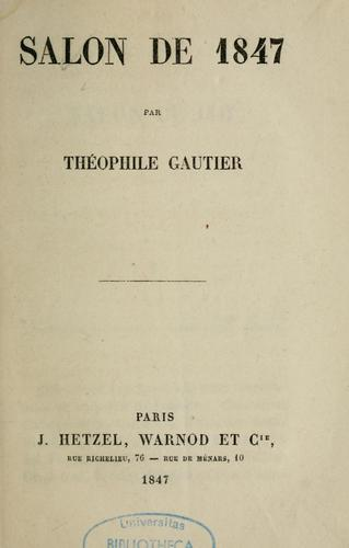 Salon de 1847 by Théophile Gautier