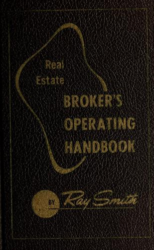 Real estate broker's operating handbook by Ray Sidney Smith