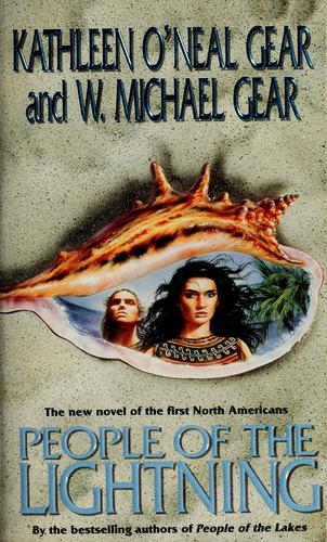 People of the Lightning (North America's Forgotten Past, Book Seven) by Kathleen O'Neal Gear, W. Michael Gear