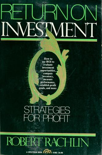 Return on investment by Robert Rachlin