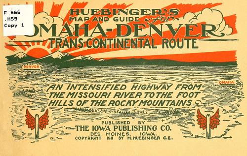 Huebinger's map and guide for Omaha-Denver transcontinental route by M. Huebinger