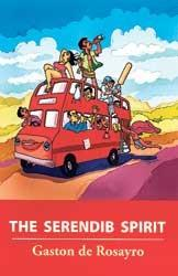 The Serendib Spirit by Gaston de Rosayro