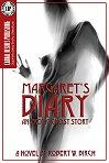 Margaret's Diary by Robert W. Birch