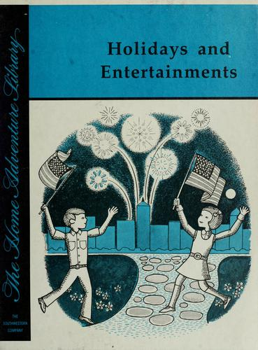 Holidays and entertainments /illustrated by Joe Rogers by Barbara Brooks
