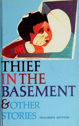 Thief in the basement & other stories by Kathryn Wentzel Lumley