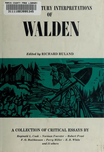 Twentieth century interpretations of Walden by Ruland, Richard