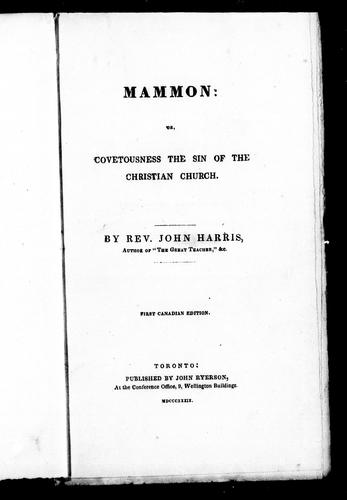 Mammon, or, Covetousness the sin of the Christian Church by John Harris